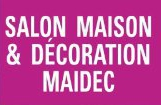 Salon Maidec « Maison & Décoration »