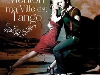 Menton ma Ville est Tango