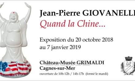 Exposition « Quand la Chine….» à Cagnes-sur-Mer