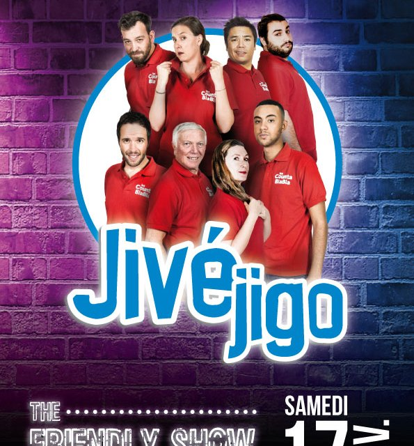 Jivéjigo, the Friendly Show à Nice