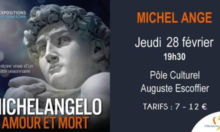 Michelangelo – Amour et Mortà Villeneuve-Loubet