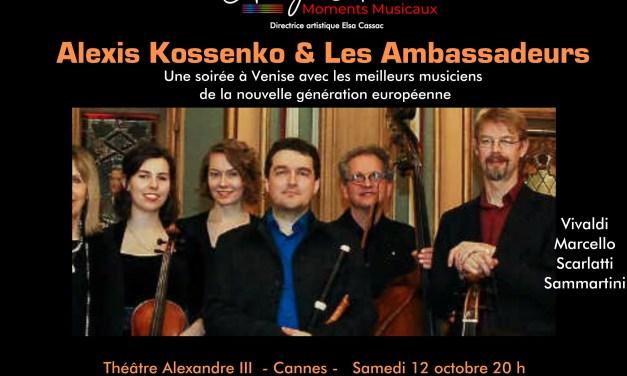 """Les Ambassadeurs direction Alexis Kossenko  """" Une soirée à Venise"""""""