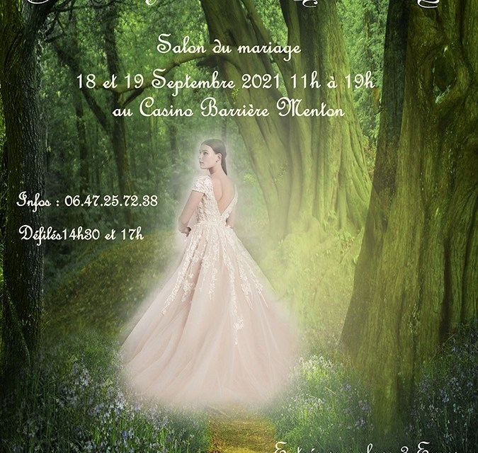 Salon Mariage enchanté et Mode Chic à Menton