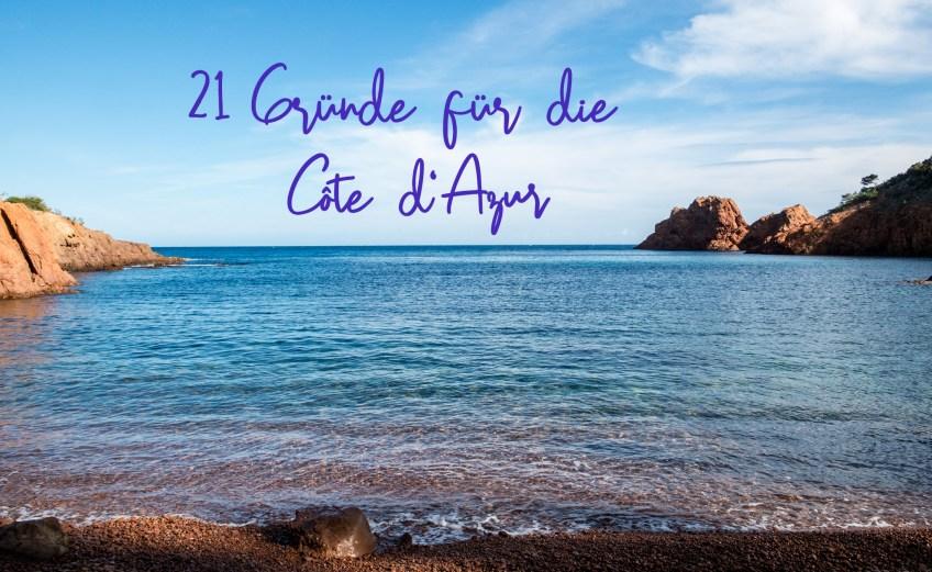 Sieh Dir an, warum Du Deinen Urlaub an der Côte d'Azur verbringen solltest.