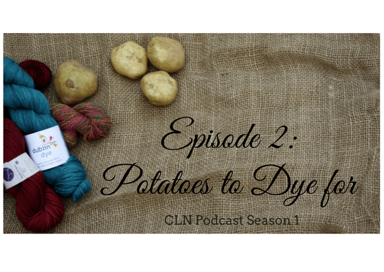 episode-2-potatoes-to-dye-for, podcast