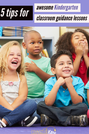 5 tips for kindergarten classroom guidance lessons that rock! -counselor keri
