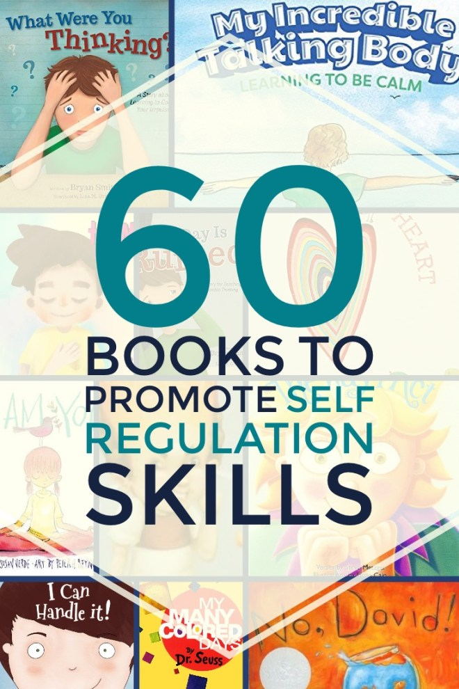 Self Regulation Books: 60 Great Titles for School Counseling