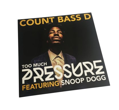 count bass d snoop dogg too much pressure vinyl