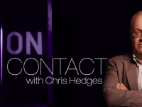 'On Contact' With Chris Hedges