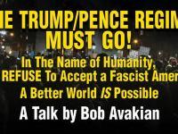 The Trump/Pence Regime Must Go: Bob Avakian