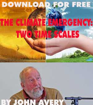 "DOWNLOAD FOR FREE – ""The Climate Emergency: Two Time Scales"" By John Avery"