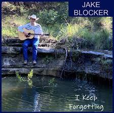 Jake Blocker – I Keep Forgetting