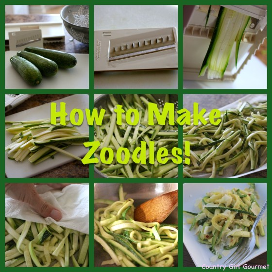 How to Make Zoodles!   Country Girl Gourmet