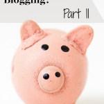 5 More Ways to Make Money Blogging
