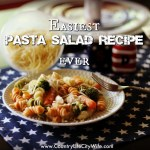 Easiest Pasta Salad Recipe & Summer BBQ Link up!