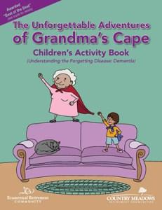 The Unforgettable Adventures of Grandma's Cape