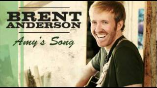 Brent Anderson – Amy's Song Thumbnail