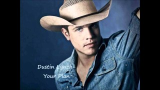 Dustin Lynch – Your Plan Thumbnail
