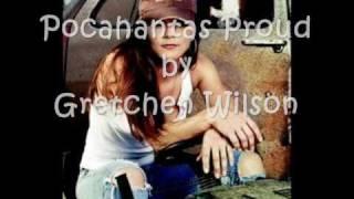 Gretchen Wilson – Pocahontas Proud Thumbnail