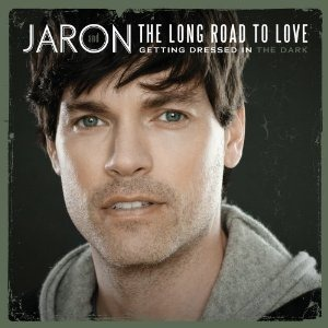Jaron and the Long Road to Love is No. 1 on iTunes country album listing