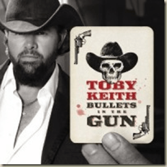 """Contest Winners! """"Bullets in the Gun,"""" new CD from Toby Keith"""