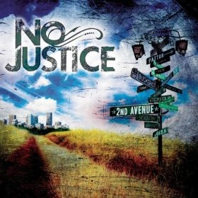 "CD Review: ""2nd Avenue"" by No Justice-third single from the album, ""Gone Ain't Far Enough"" hits radio airwaves on Feb. 28"