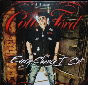 "Colt Ford, ""Every Chance I Get"" hits stores May 3, 2011"