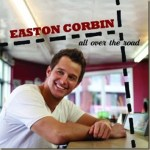 Contest: Win an autographed copy of Easton Corbin's new CD