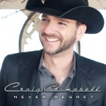 Craig Campbell sets May 7 release date for sophomore album Never Regret