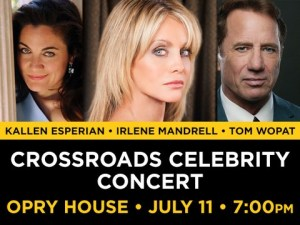 Crossroads Celebrity Concert Returning To The Grand Ole Opry House