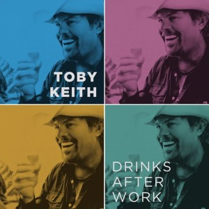 Toby Keith's Drinks After Work hits radio June 11, Hammer Down tour kicked off June 8