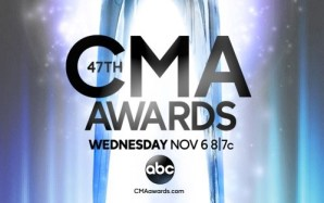 47th CMA Awards, Nov. 6, 2013–and your nominees are…