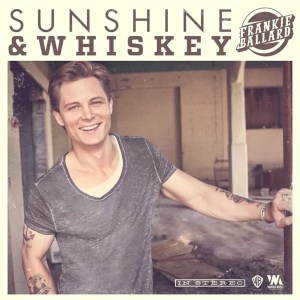 Frankie Ballard releases Sunshine & Whiskey to country radio