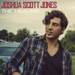 Joshua Scott Jones' Solo Debut Album, The Healing Continues to Garner Media Attention