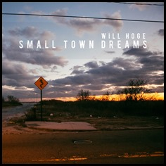 will-hoge-small-town-dreams
