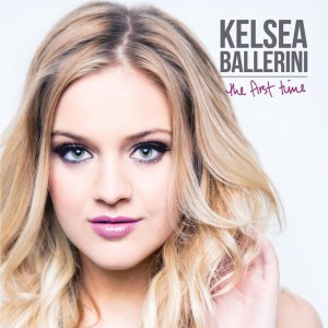 Kelsea Ballerini released debut album THE FIRST TIME on May 18, 2015