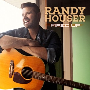 Randy Houser's FIRED UP available for pre-order today, with instant downloads two songs