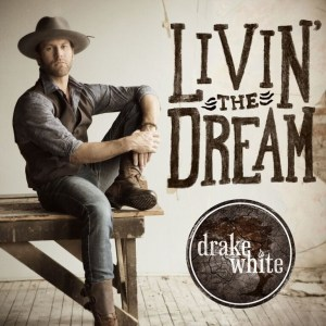"""Drake White continues """"Livin' the Dream"""" in new music video"""