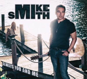 Mike Smith releases studio recording, Always You and Me