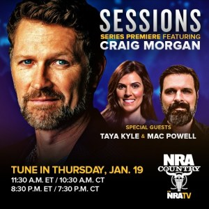 """TUNE IN ALERT: Craig Morgan """"Sessions"""" to debut exclusively on NRA TV"""
