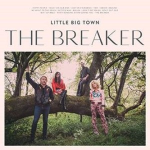 Little Big Town's The Breaker releases to critical accolades