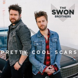 "Review: The Swon Brothers To Release New EP ""Pretty Cool Scars"" on March 17th!"