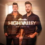 High Valley deliver Top 4 Most Added Single at country radio
