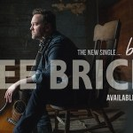 "Lee Brice – New Single ""Boy"" Available Now!"