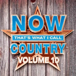 """Now That's What I Call Country Vol. 10"" set to release June 9"