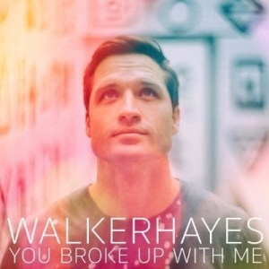 """Walker Hayes Stands Out: At Country Radio Today With New Single, """"You Broke Up With Me"""""""