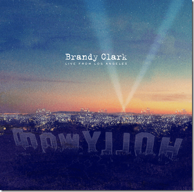 Brandy Clark Live from Los Angeles layered