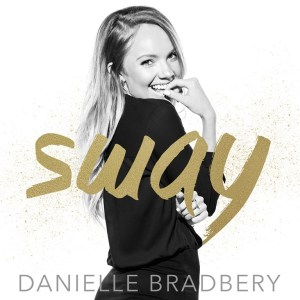 "Danielle Bradbery's ""Sway"" impacts country radio today"