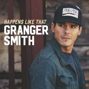 """CMT World Premieres Granger Smith's '""""Happens Like that"""" video and launches Granger Smith """"Happens Like That"""" West Palm Beach Flyaway Sweepstakes"""