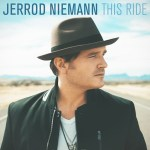 "Jerrod Niemann returns with daring new album ""This ride"", October 6"